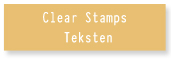 Clear Stamps Teksten