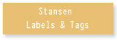 Stansen Labels & Tags